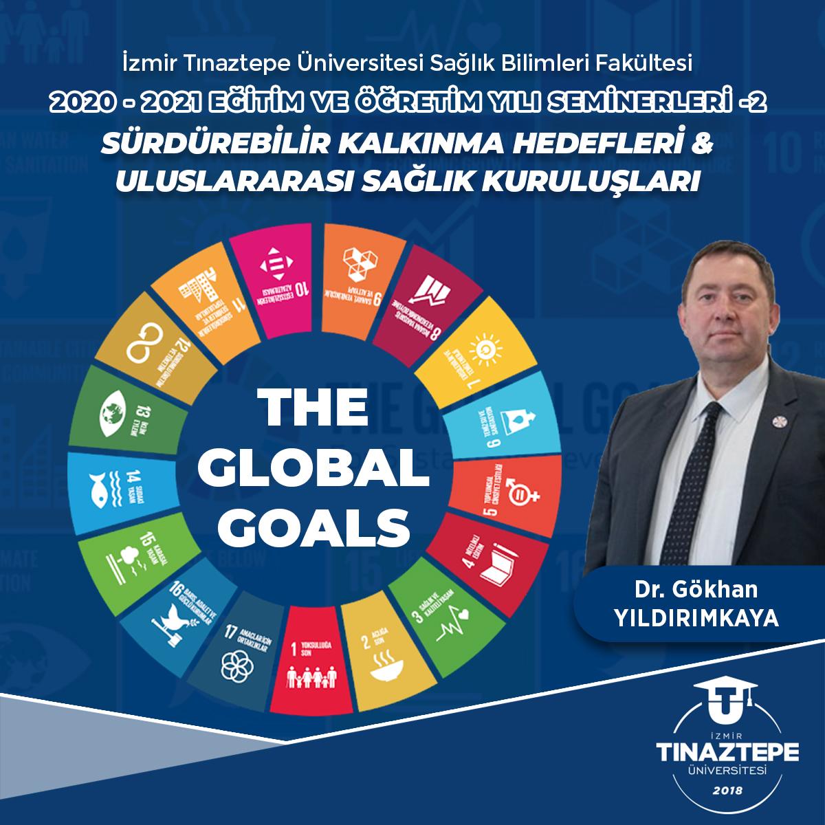 >Sürdürülebilir Kalkınma Hedefleri & Uluslararası Sağlık Kuruluşları Semineri